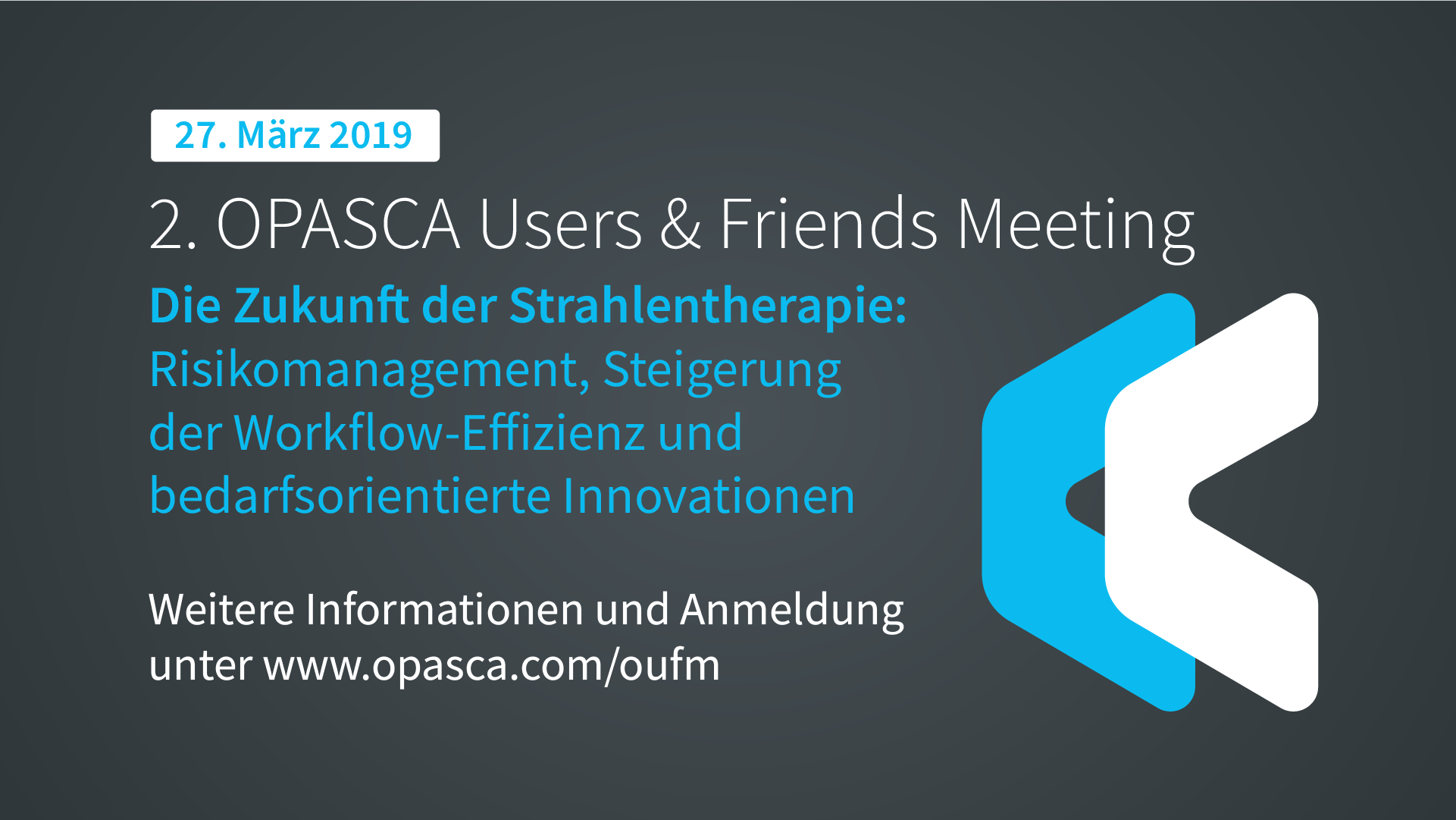 OPASCA Users & Friends Meeting 2019 OPASCA Events Veranstaltungen